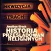 """""""Historia prześladowań religijnych"""" – J. Kirsh – recenzja"""