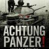 """Achtung Panzer!"" - H. Guderian - recenzja"