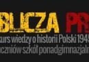 """""""Oblicza PRL"""" konkurs wiedzy o historii Polski w latach 1945-89"""