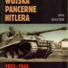 """Wojska pancerne Hitlera 1933-1945"" – I. Baxter – recenzja"