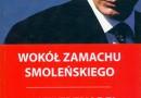 """""""Wokół zamachu smoleńskiego"""" - J. Trznadel - recenzja"""