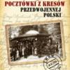 """""""Pocztówki z kresów przedwojennej Polski"""" – P.J. Jamski – recenzja"""