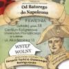 """""""Od Batorego do Napoleona"""". Nowe historyczne skecze"""