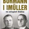 """Bormann i Gestapo Müller na usługach Stalina"" – P. de Villemarest – recenzja"