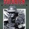 """"""" Deutsche soldaten. Mundury, wyposażenie i osobiste przedmioty żołnierza niemieckiego 1939-1945""""- A. Sáiz - recenzja"""