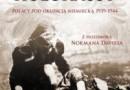 """""""Zapomniany Holokaust. Polacy pod okupacją niemiecką 1939-1944"""" – R. C. Lukas – recenzja"""