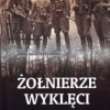 """""""Żołnierze wyklęci. Niezłomni bohaterowie""""- J. Wieliczka-Szarkowa - recenzja"""