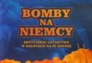 """""""Bomby na Niemcy"""" - W. Mikulicz - recenzja"""