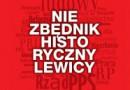 """""""Niezbędnik historyczny lewicy"""" - recenzja"""