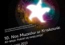 Noc Muzeów 2013 w Krakowie. KO-lekcja podziel się pasją