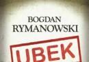 """""""Ubek. Wina i skrucha"""" – B. Rymanowski – recenzja"""