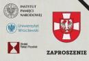 """Konferencja naukowa """"Wołyń 1943 r."""" we Wrocławiu"""