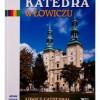 """""""Katedra w Łowiczu""""- praca zbiorowa – recenzja"""