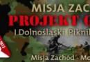 """I Dolnośląski Piknik Militarny i widowisko teatru żywego """"Riese -pamięci ofiar…"""" [program]"""