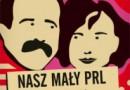 """""""Nasz Mały PRL"""" - I. Meyza, W. Szabłowski - recenzja"""