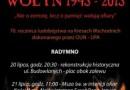 """Rekonstrukcja historyczna """"Wołyń 1943 – nie o zemstę, lecz o pamięć wołają ofiary"""""""