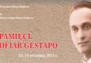 Dzień Pamięci Ofiar Gestapo w Krakowie 2013. Pamięci Leona Krzeczunowicza