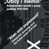 """Wystawa """"Obcy i niemili"""". Antysemickie rysunki z prasy polskiej 1919–1939"""
