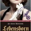 """Premiera: """"Lebensborn. Życie i miłość w III Rzeszy"""", J.A. Bender [patronat]"""