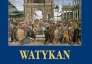 """""""Watykan. Arcydzieła malarstwa"""" – C. Pietrangeli – recenzja"""