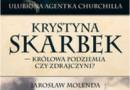 """Do wygrania: """"Krystyna Skarbek. Królowa antyniemieckiego podziemia czy zdrajczyni?"""", J. Molenda [wyniki]"""