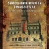 """""""Sonderlaboratorium SS. Zamojszczyzna..."""" – A. Jaczyńska – recenzja"""