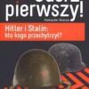 """""""Uderz pierwszy! Hitler i Stalin: kto kogo przechytrzył?"""" – A. Nikonow – recenzja"""