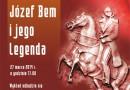"""Wykład """"Generał Józef Bem i jego legenda"""" w Muzeum Wojska w Białymstoku"""
