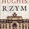 """""""Rzym"""" - R. Hughes – recenzja"""