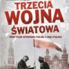 """""""Trzecia wojna światowa. Tajny plan wyrwania Polski z rąk Stalina"""" – J. Walker – recenzja"""
