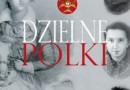 """""""Dzielne Polki"""" - E. i B. Liszewscy - recenzja"""