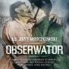 """""""Obserwator"""" - J. Mroczkowski - recenzja"""