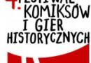 4. Festiwal Komiksów i Planszowych Gier Historycznych