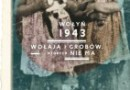 """Otwarcie wystawy """"Wołyń 1943. Wołają z grobów, których nie ma"""" – Katowice, 12 maja 2014"""