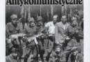 """""""Antykomunistyczne podziemie zbrojne na terenie Inspektoratu Puławy 1944-1956"""" - L. Pietrzak - recenzja"""