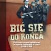 """""""Bić się do końca. Podziemie niepodległościowe w regionie radomskim w latach 1945-1950"""" - K. Busse, A. Kutkowski - recenzja"""