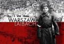 Laibach dla Powstańców Warszawskich