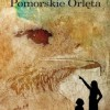 """""""Pomorskie Orlęta"""" – Z. Gołaszewski - recenzja"""