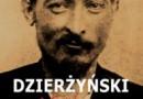 """""""Dzierżyński, miłość i rewolucja"""" - S. Frołow - recenzja"""