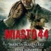 """""""Miasto 44""""  - M. Mastalerz - recenzja"""