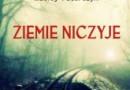 """""""Ziemie Niczyje"""" M. Paterczyk – recenzja"""
