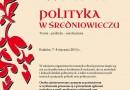 """XIII Ogólnopolska Studencka Sesja Mediewistyczna """"Polityka w średniowieczu. Teoria - praktyka - mechanizmy"""" - Zaproszenie"""