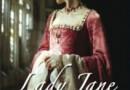 """""""Lady Jane. Niewinna zdrajczyni"""" Alison Weir – recenzja"""