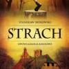 """""""Strach. Opowiadania kresowe"""" S. Srokowski - recenzja"""