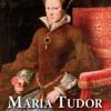 """Do wygrania: """"Maria Tudor. Pierwsza królowa"""" [wyniki]"""