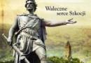 """Do wygrania: """"William Wallace"""" [wyniki]"""