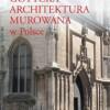 Gotycka architektura murowana w Polsce — A. Grzybkowski — recenzja