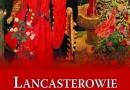 """Do wygrania: """"Lancasterowie i Yorkowie. Wojna Dwóch Róż"""" [wyniki]"""