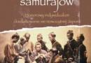 """""""Poskromienie samurajów. Honorowy indywidualizm i kształtowanie się nowożytnej Japonii"""" - Eiko Ikegami– recenzja"""
