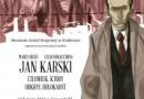 """Spotkanie z autorami komiksu """"Jan Karski. Człowiek, który odkrył Holokaust"""""""